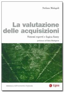 La valutazione delle acquisizioni di Stefano Malagoli